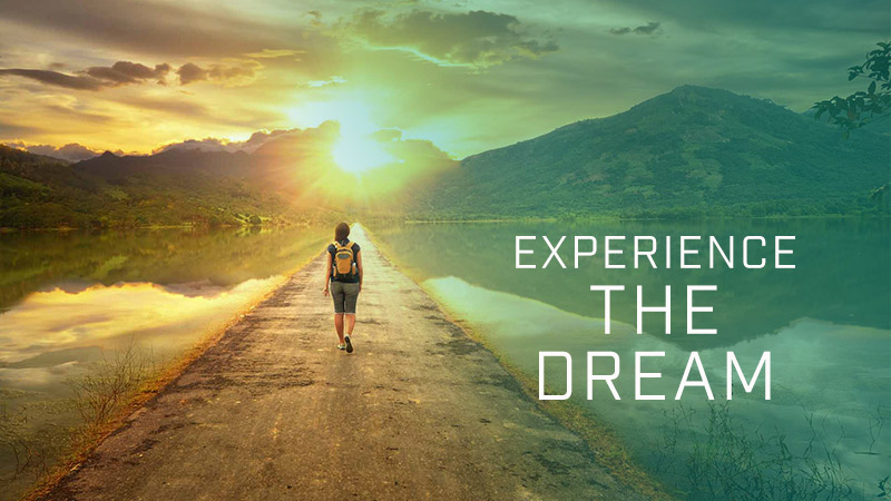 Experience THE DREAM