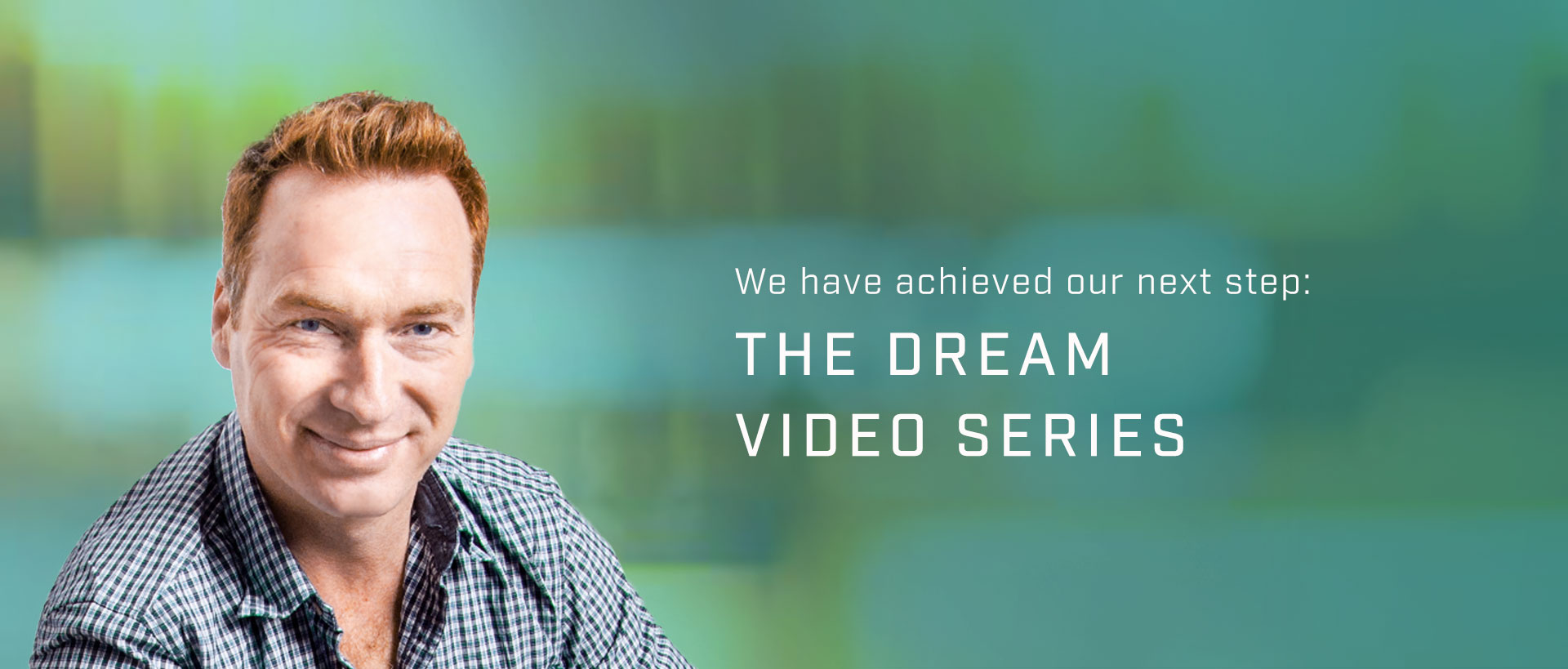 THE DREAM Video Series